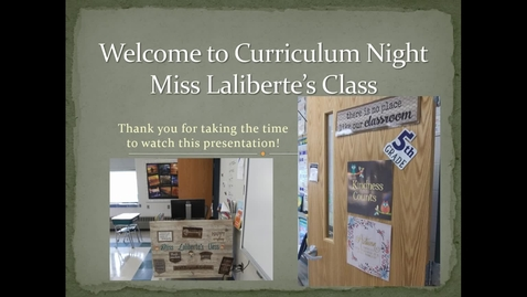 Thumbnail for entry Miss Laliberte's Curriculum Night 2020.webm
