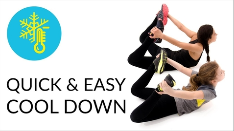 Thumbnail for entry Cool Down - Quick Stretching Routine