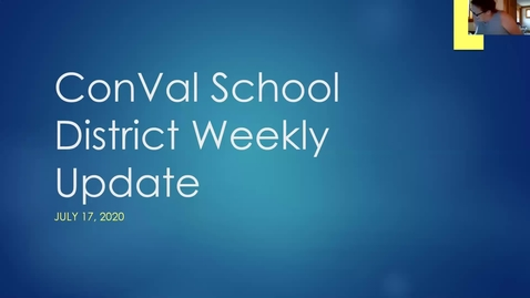 Thumbnail for entry ConVal School District Weekly Update July 17, 2020