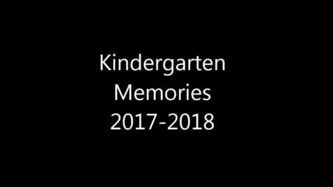 Thumbnail for entry Brady Kindergarten Year in Review