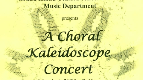Thumbnail for entry Choral Kaleidoscope Concert 3-4-2020