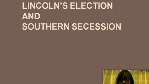 Thumbnail for entry Lincoln's Election