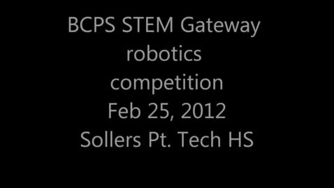 Thumbnail for entry HMS Robotics BCSP STEM Gateway event 2/28/12