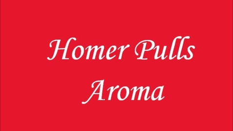Thumbnail for entry Homer Pulls Aroma
