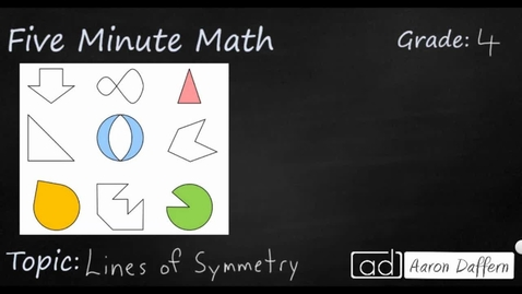 Thumbnail for entry 4th Grade Math Lines of Symmetry