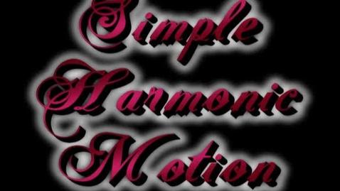 Thumbnail for entry Demonstrating Simple Harmonic Motion