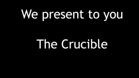Thumbnail for entry The Crucible