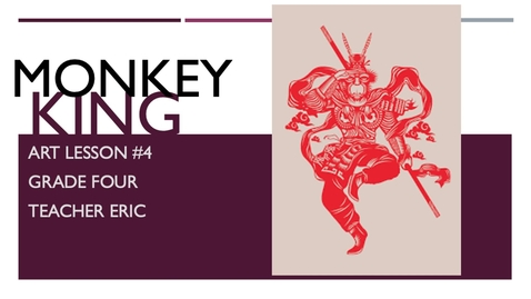 Thumbnail for entry AL#4 - Fourth Grade MONKEY KING