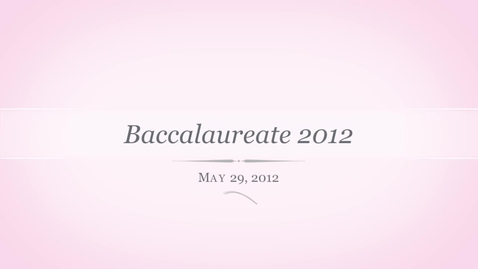 Thumbnail for entry baccalaureate 2012