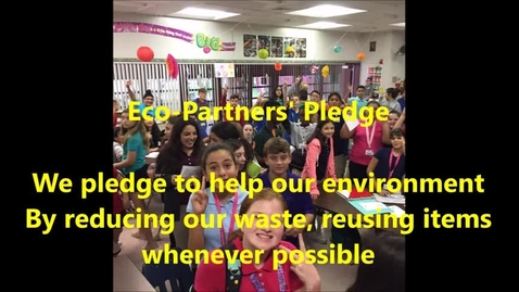 Thumbnail for entry Eco-Partners' Pledge from Tequesta Trace Middle School