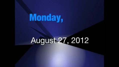 Thumbnail for entry Monday, August 27, 2012
