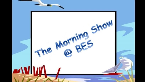 Thumbnail for entry The Morning Show @ BES - March 29, 2016