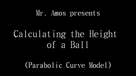 Thumbnail for entry Calculating the Height of a Ball