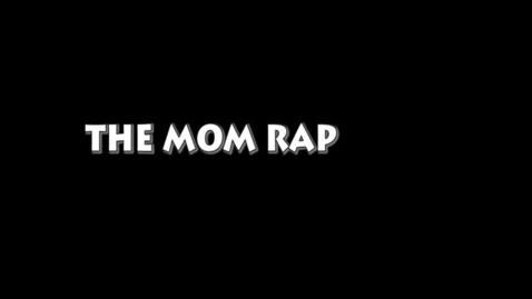 Thumbnail for entry Jasmyn's Mom Rap - 2018