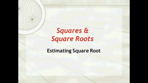 Thumbnail for entry Video #10 Unit 6 Pythagorean Theorem -  Estimating Square Roots