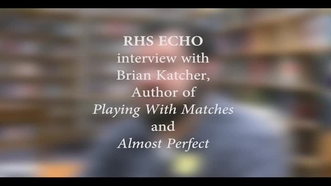 Thumbnail for entry RHS Interview with author, Brian Katcher