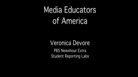 Thumbnail for entry MEOA: PBS Newshour Extra with Veronica Devore