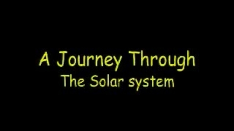 Thumbnail for entry A Journey Through the Solar System