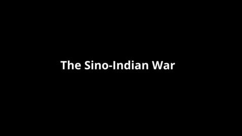 Thumbnail for entry The Sino Indian War, Anjali Dasa