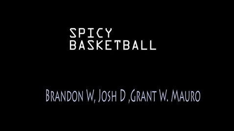 Thumbnail for entry Spicy Basketball - WSCN PTV (2015-2016)