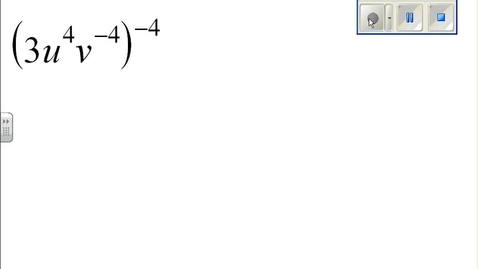 Thumbnail for entry Properties of Exponents example 8