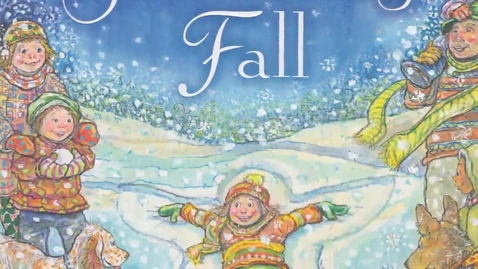 Thumbnail for entry Book Trailer for Snowflakes Fall