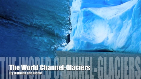 Thumbnail for entry Glaciers