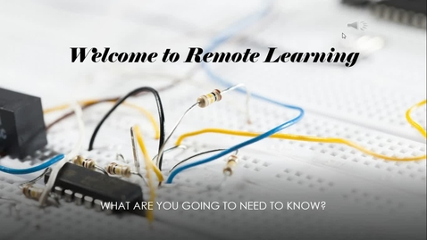Thumbnail for entry Introduction to Remote Learning