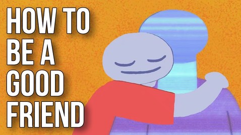 Thumbnail for entry Lesson 1.2  How to Be a Good Friend