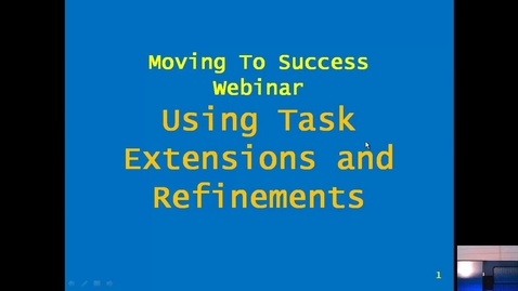 Thumbnail for entry Moving To Success: Task Extensions & Task Refinements