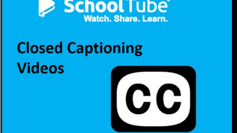 Thumbnail for entry SchoolTube automated closed captioning & editor