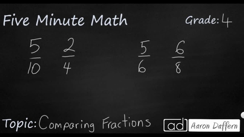 Thumbnail for entry 4th Grade Math Comparing Fractions