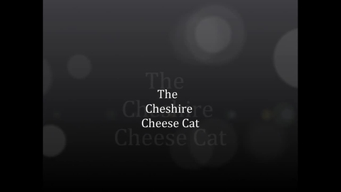 Thumbnail for entry Cheshire Cheese Cat