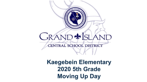 Thumbnail for entry Kaegebein 2020 5th Grade Moving Up Day Virtual Ceremony