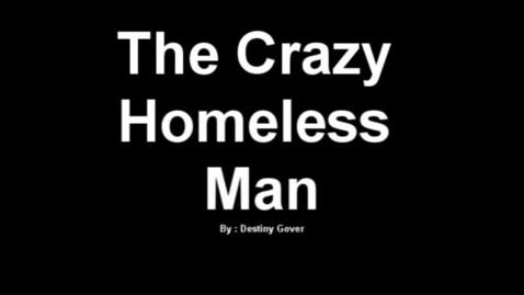 Thumbnail for entry Homeless Man