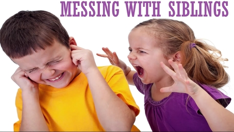 Thumbnail for entry Messing With Siblings (WSCN 2014)