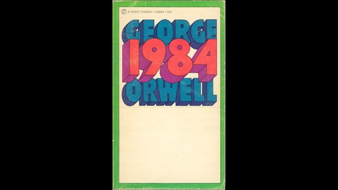 Thumbnail for entry 1984 By George Orwell, video by Scott Webster