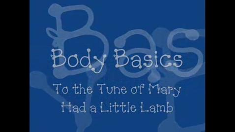 Thumbnail for entry Body Basics