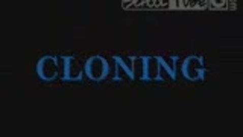 Thumbnail for entry Cloning