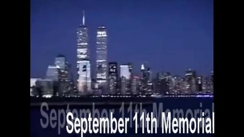 Thumbnail for entry September 11th 2001 Memorial