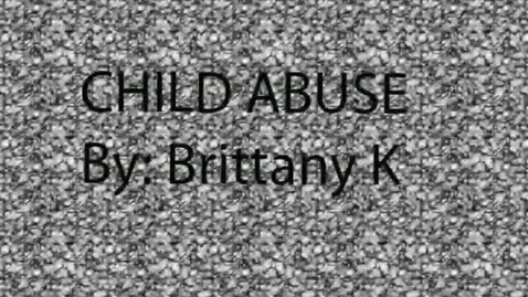 Thumbnail for entry Child Abuse - WSCN (2009-2010)