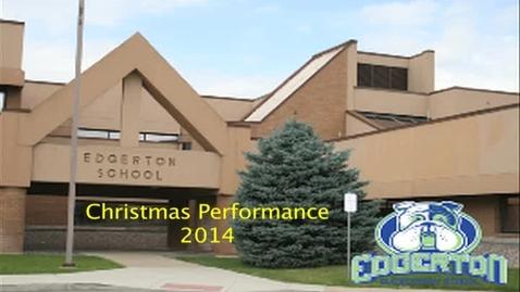 Thumbnail for entry Christmas Performance at Edgerton Elementary 2014