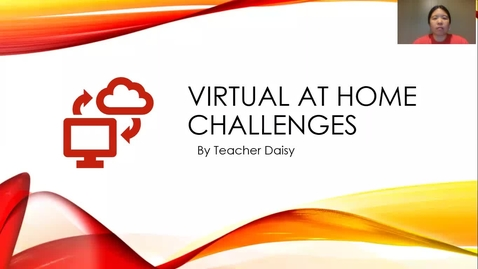 Thumbnail for entry Virtual At Home Challenges 6-8