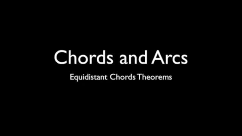 Thumbnail for entry Equidistant Chords Theorem