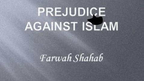 Thumbnail for entry Farwah- Prejudice Against Islam