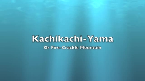 Thumbnail for entry Kachikachi-Yama