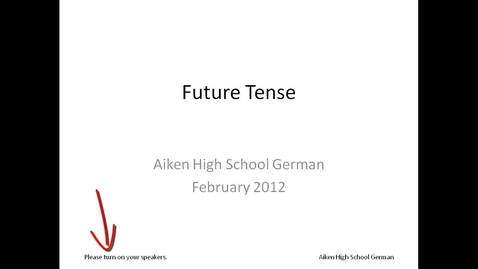 Thumbnail for entry Future Tense - Aiken High School German