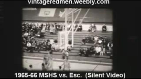 Thumbnail for entry 1965-66 MSHS Boys' Basketball vs. Escanaba