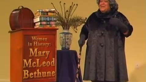 Thumbnail for entry Mary McLeod Bethune Performed by Actress Madelyn Sanders