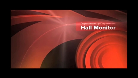 Thumbnail for entry Department by Department: Hall Monitor